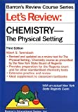 img - for Let's Review: Chemistry, the Physical Setting (Barron's Review Course Series) by Albert S. Tarendash (2001-07-01) book / textbook / text book