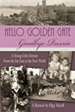 Hello Golden Gate, Olga Valcoff, 1425983456