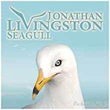 Jonathan Livingston Seagull: The New Complete Edition Audiobook by Richard Bach Narrated by Marcus Lovett