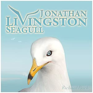Jonathan Livingston Seagull: The New Complete Edition Audiobook