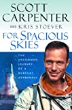 For Spacious Skies, Scott Carpenter and Kris Stoever, 0151004676