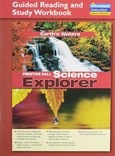 SCIENCE EXPLORER EARTHS WATERS GUIDED READING AND STUDY WORKBOOK 2005