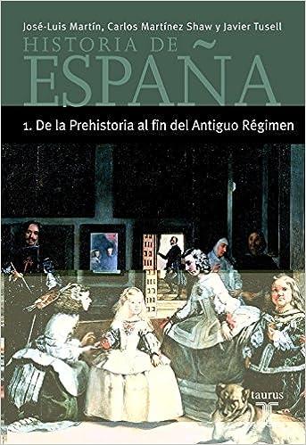 Historia de España 1 de La Prehistoria Al Fin Del Antiguo Regimen ...