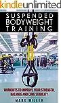 Suspended Bodyweight Training: Workou...