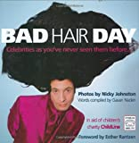 Bad Hair Day, Gavan Naden, 1861058837