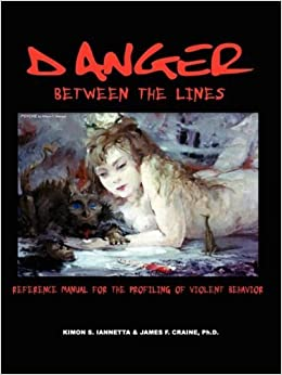 Danger Between the Lines by Kimon Iannetta (2008-10-01)