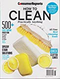 Consumer Reports How to Clean Practically Anything Magazine 2016
