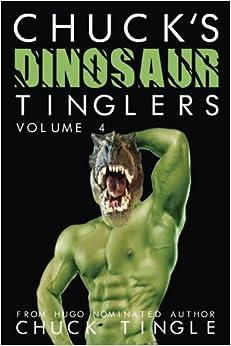 Chuck's Dinosaur Tinglers: Volume 4