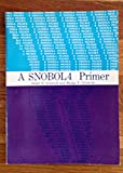 A SNOBOL Four Primer, Griswold, Ralph E. and Griswold, Madge T., 0138153817