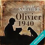 Olivier 1940 | Robert Sabatier