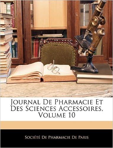 Livres gratuits en ligne Journal de Pharmacie Et Des Sciences Accessoires, Volume 10 epub pdf