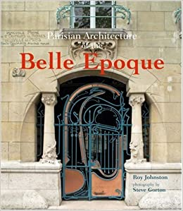 Parisian Architecture of the Belle Epoque