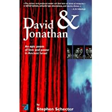 David and Jonathan: A Story of Love and Power in Ancient Israel by Stephen Schecter (1996-12-06)
