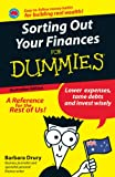 Sorting Out Your Finances for Dummies, Barbara Drury, 0731407466