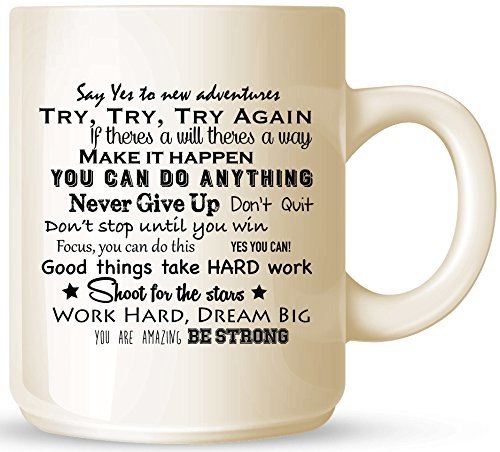 Motivational Quotes, Phrases, and Renowned Sayings Ceramic Coffee Mug - Beige, 11 Ounces - Almond-Colored Mug - One-Sided Black Print - Gloss Finish