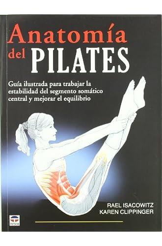 Descargar Anatomía Del Pilates (Rael Isacowitz) Gratis - Libros Plus