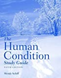 The Human Condition Study Guide, Schiff, 0763763764