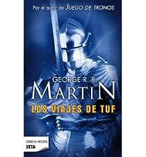 Los viajes de Tuf par R. R. Martin