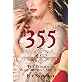 355: The Women of Washington's Spy Ring (Women Spies Book 1)