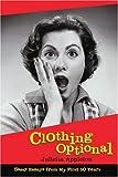 Clothing Optional, Julietta Appleton, 0595265286