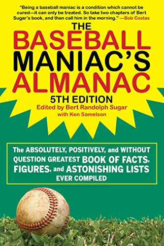 Pdf Humor The Baseball Maniac's Almanac: The Absolutely, Positively, and Without Question Greatest Book of Facts, Figures, and Astonishing Lists Ever Compiled