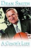 A Coach's Life by Dean E. Smith front cover