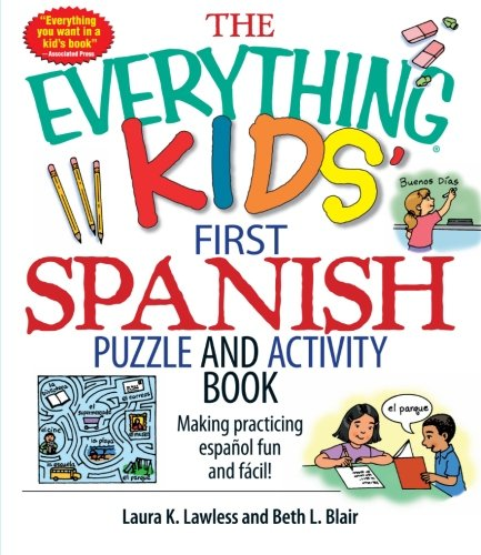 The Everything Kids' First Spanish Puzzle & Activity Book: Make ...