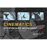 Cinematics Storyboard Workshop