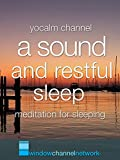 A Sound And Restful Sleep meditation for sleeping