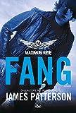 Maximum ride : Fang : romanzo