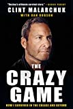 The Crazy Game: How I Survived in the Crease and Beyond
