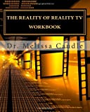The Reality of Reality TV Workbook, Melissa Caudle, 1460921593