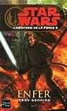 Star Wars, tome 99 : Enfer (L'héritage de la Force 6) par Denning