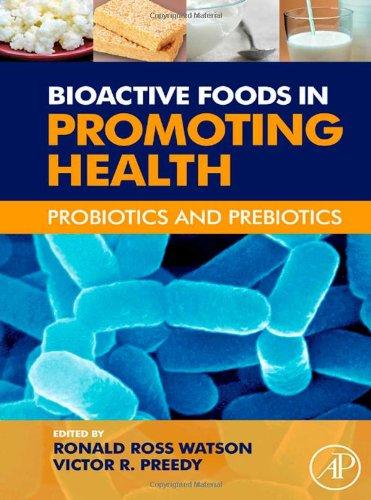 Bioactive Foods In Promoting Health  Probiotics And Prebiotics