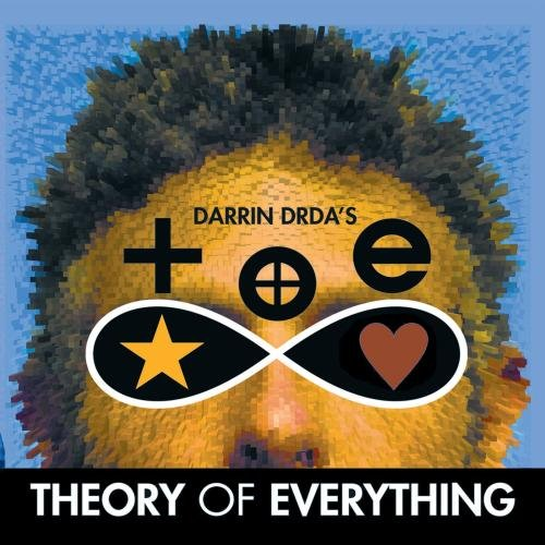Darrin Drda's Theory of Everything