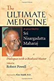 img - for The Ultimate Medicine: Dialogues with a Realized Master book / textbook / text book