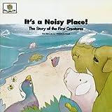 It's a Noisy Place!, Patricia L. Nederveld, 1562122711