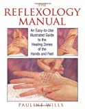 The Reflexology Manual, Pauline Wills, 0892815477
