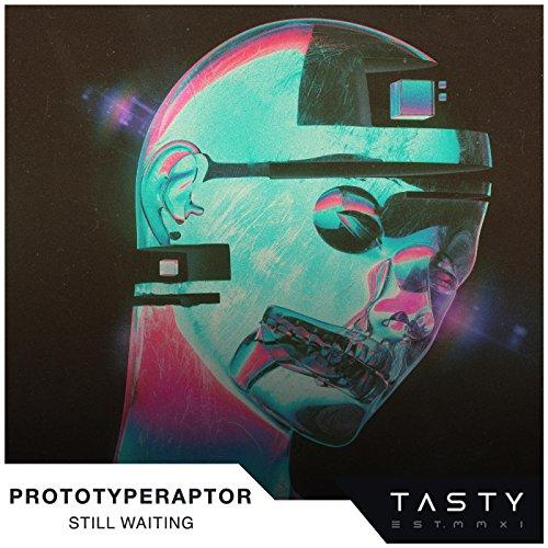 PrototypeRaptor - Still Waiting