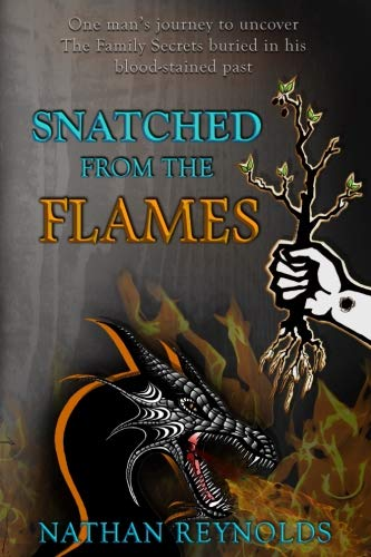 Snatched from the flames: One man's journey to uncover The Family Secrets buried in his blood-stained past