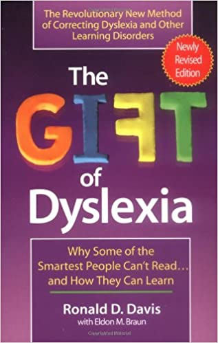 Understanding Dyslexia Dyslexia The Gift >> The Gift Of Dyslexia Why Some Of The Smartest People Can T