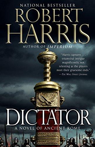 Dictator: A novel (Ancient Rome Trilogy Book ()