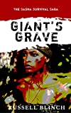 Giant's Grave (The Sasha Survival Saga Book 1)