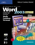 Microsoft Office Word 2003: Comprehensive Concepts and Techniques, CourseCard Edition (Shelly Cashman Series)