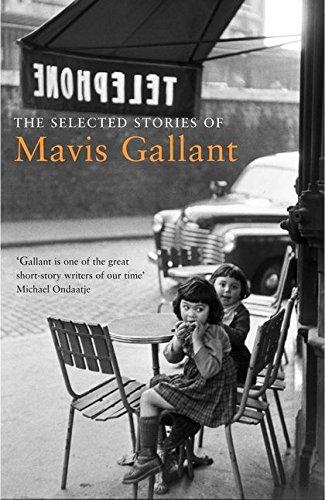 The Selected Stories of Mavis Gallant PDF