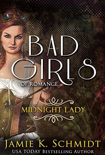 Midnight Lady: Bad Girls of Romance