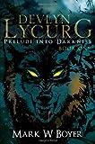Devlyn Lycurg, Mark W. Boyer, 1629029327