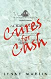 Cures for Cash, Lynne Martin, 1469799855