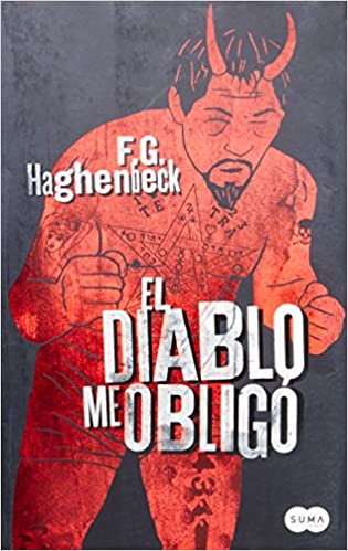 El diablo me obligo (Spanish Edition) (The Devil Forced Me)