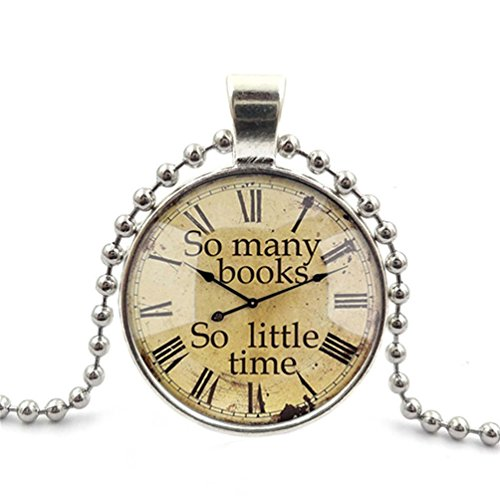 Segard Glass Cabochon Pendant Necklace Chain Clock Famous Maxim quote So Many Books So Little Time Glass Round Dome Silver Steampunk Jewelry Gifts for Women Men Girls Boys Father Mother - Maxim Dome Light